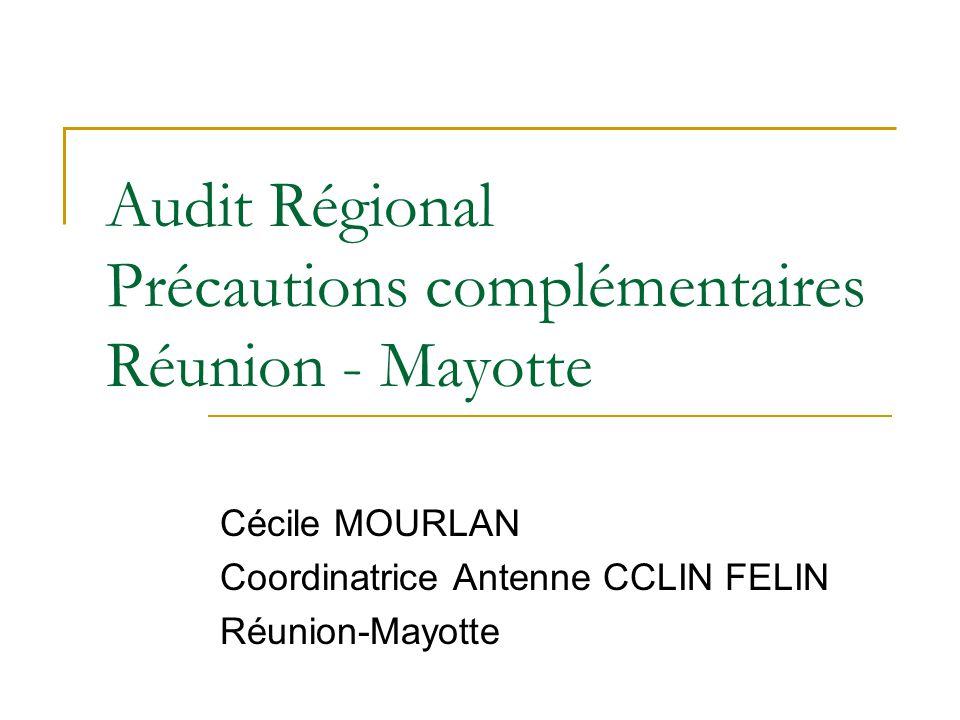 Audit Régional Précautions complémentaires Réunion - Mayotte