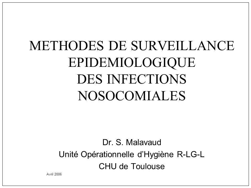 METHODES DE SURVEILLANCE EPIDEMIOLOGIQUE DES INFECTIONS NOSOCOMIALES