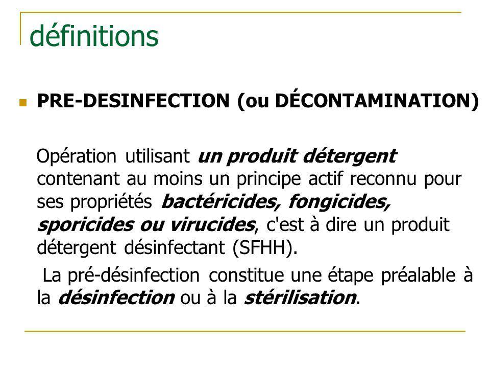définitions PRE-DESINFECTION (ou DÉCONTAMINATION)