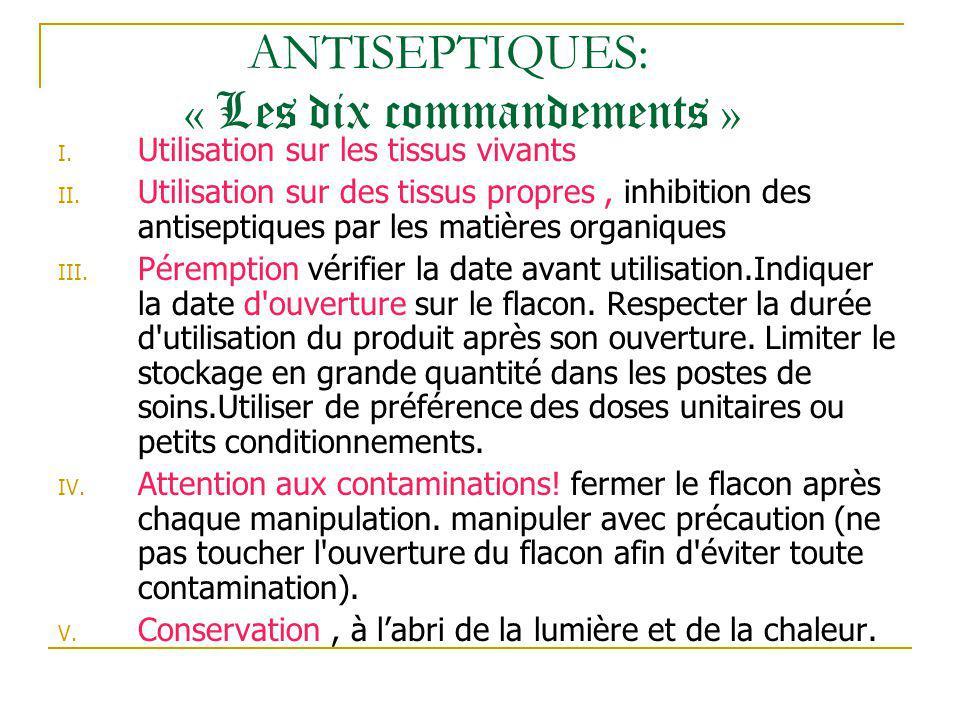 ANTISEPTIQUES: « Les dix commandements »