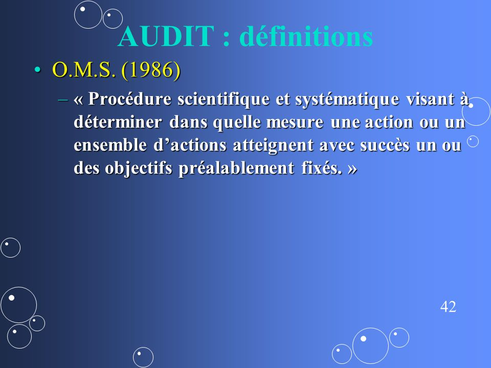 AUDIT : définitions O.M.S. (1986)