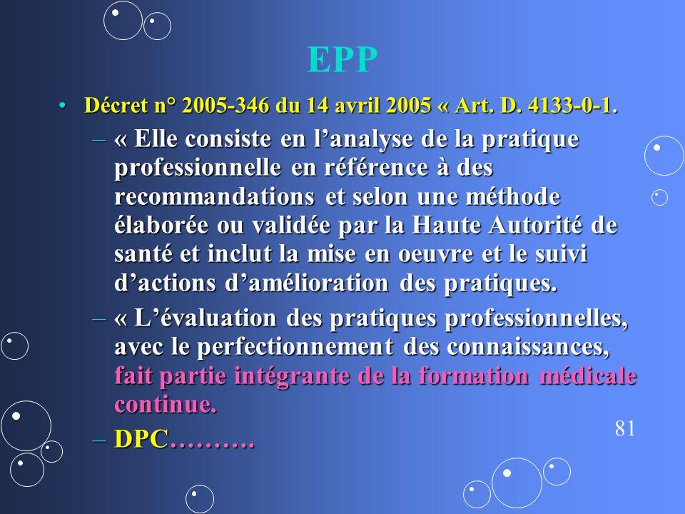 EPP Décret n° 2005-346 du 14 avril 2005 « Art. D. 4133-0-1.
