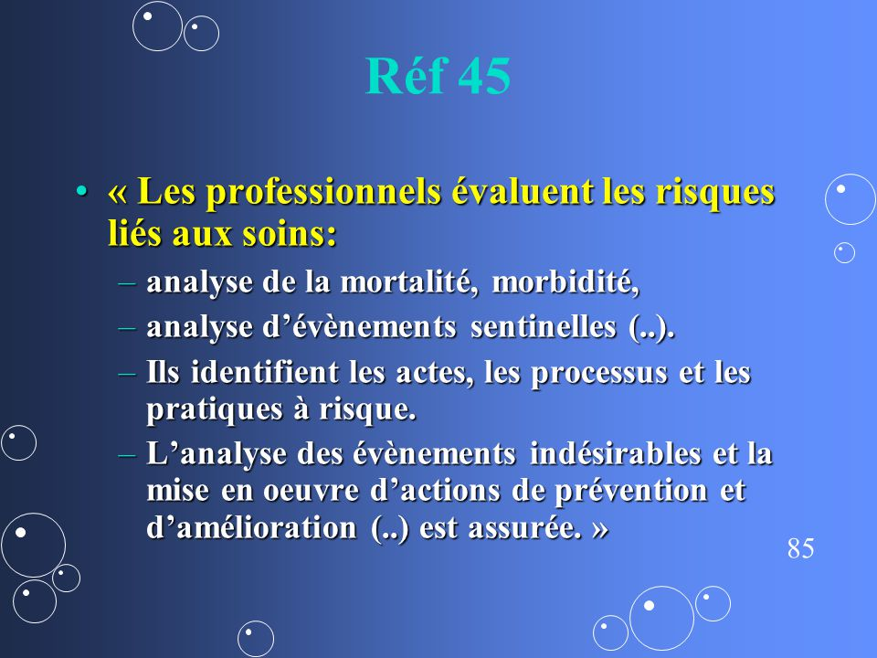 Réf 45 « Les professionnels évaluent les risques liés aux soins: