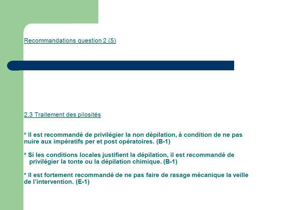 Recommandations question 2 (5) 2. 3 Traitement des pilosités