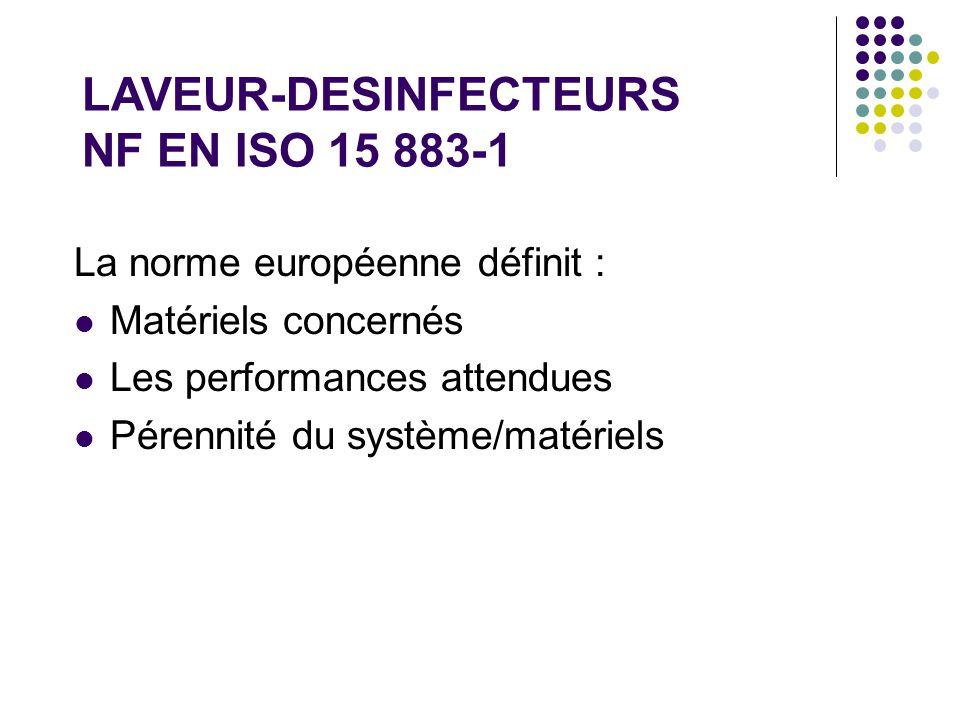 LAVEUR-DESINFECTEURS NF EN ISO 15 883-1