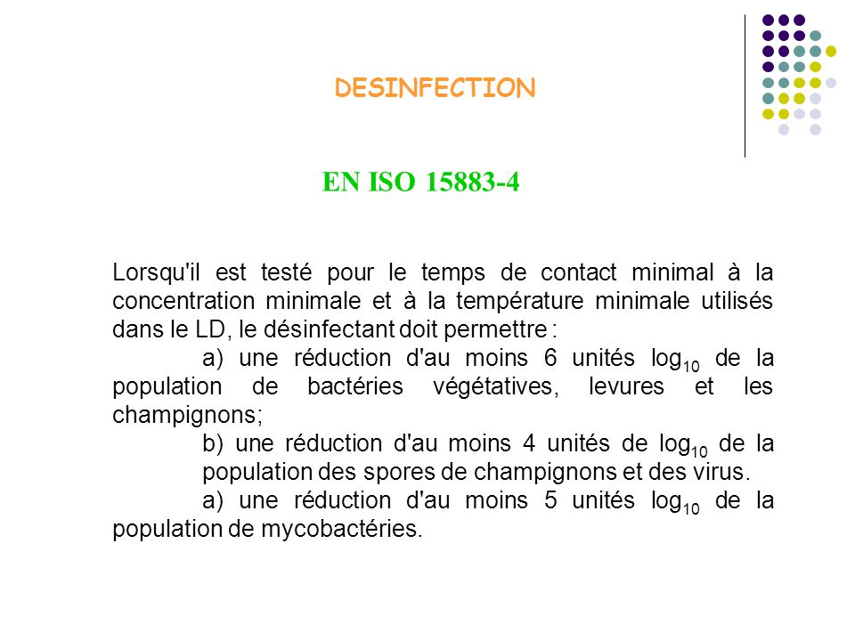 DESINFECTION EN ISO 15883-4.