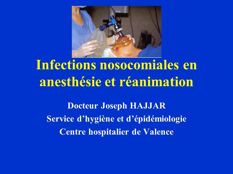 Infections nosocomiales en anesthésie et réanimation