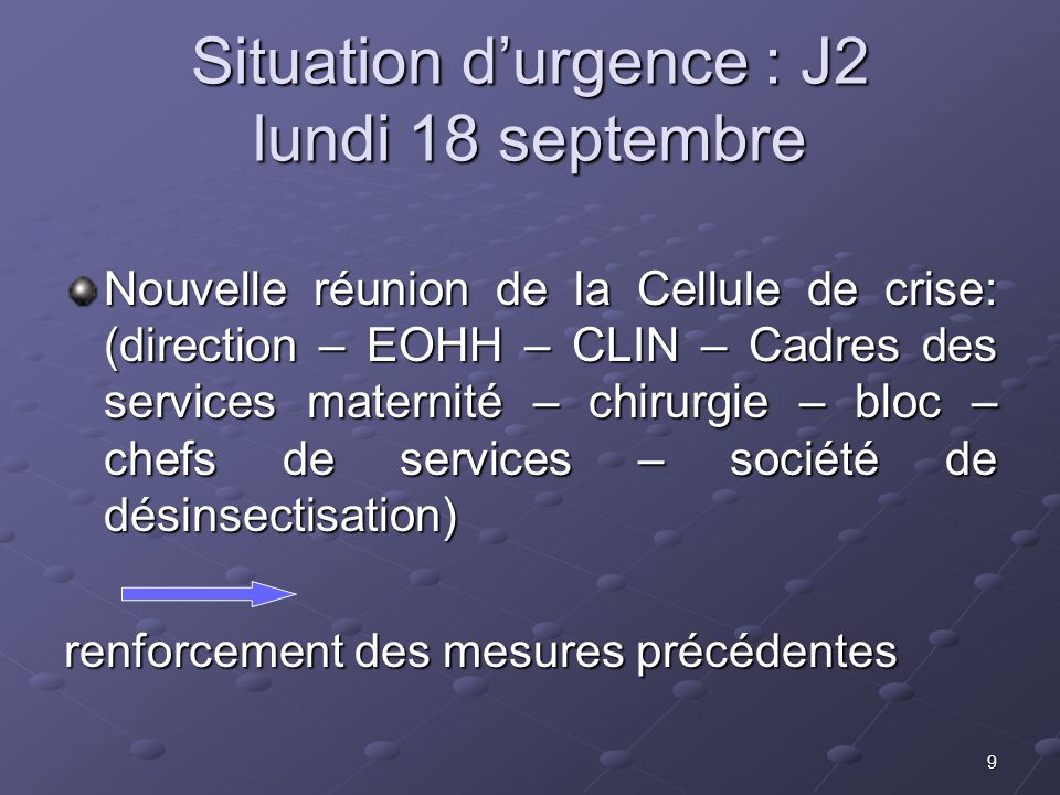 Situation d'urgence : J2 lundi 18 septembre