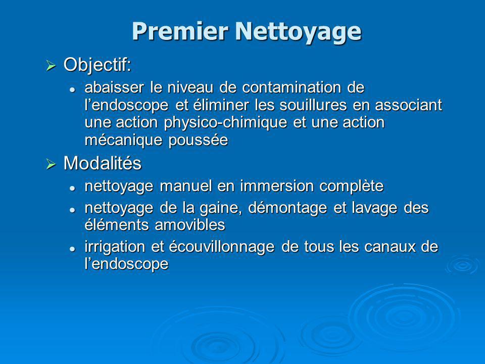 Premier Nettoyage Objectif: Modalités