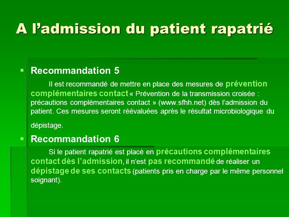 A l'admission du patient rapatrié