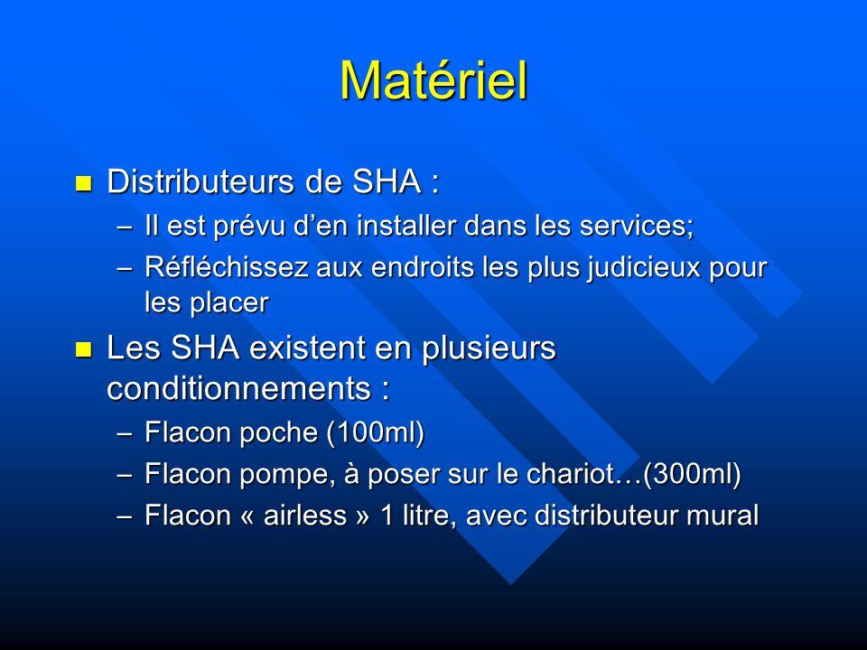 Matériel Distributeurs de SHA :