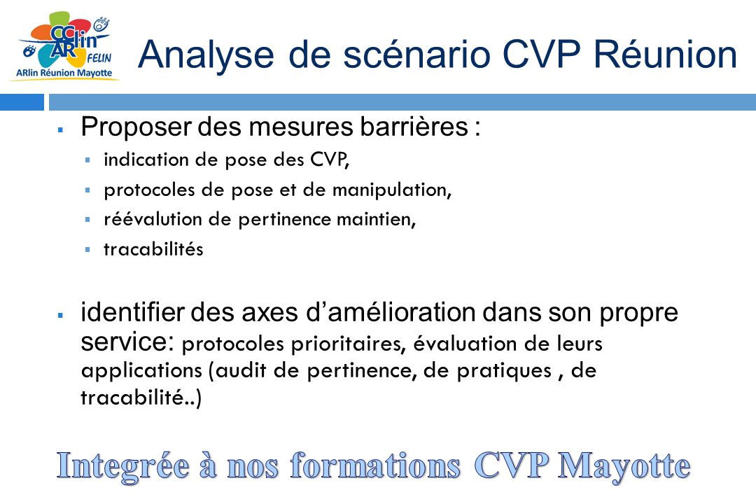 Integrée à nos formations CVP Mayotte