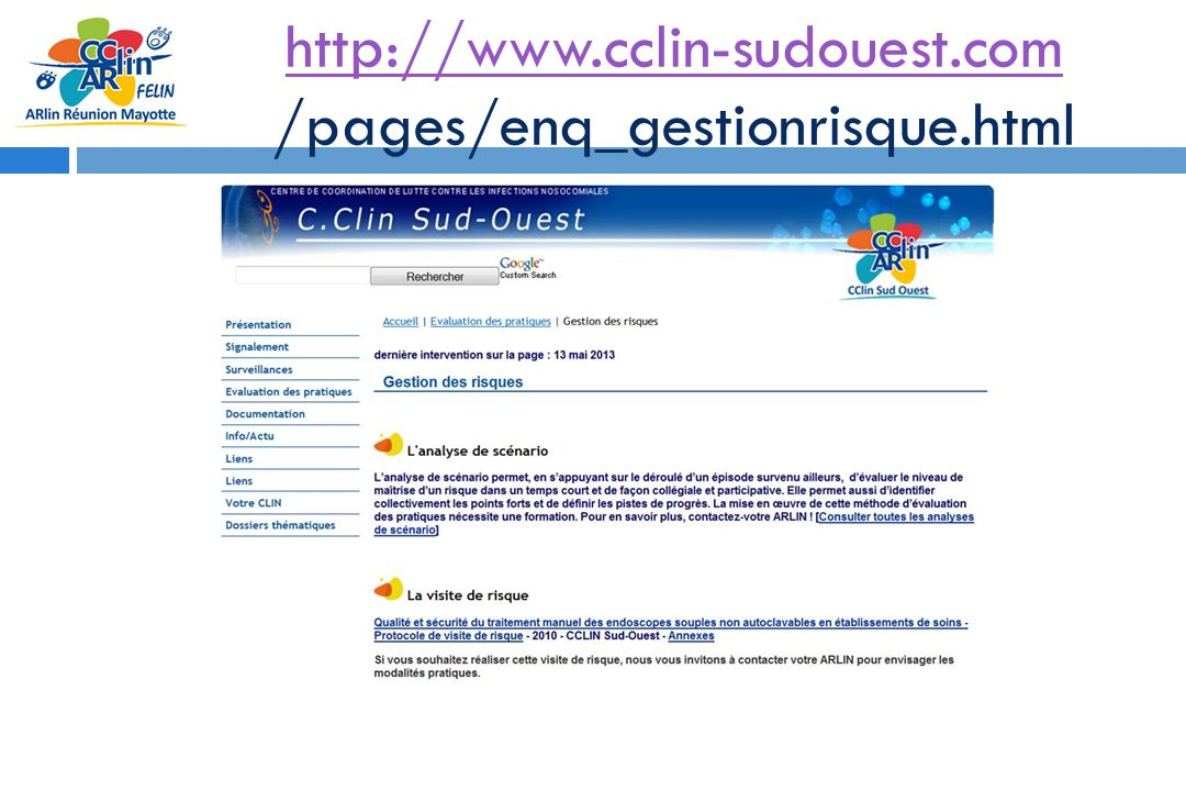 http://www.cclin-sudouest.com /pages/enq_gestionrisque.html