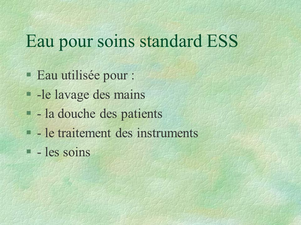 Eau pour soins standard ESS