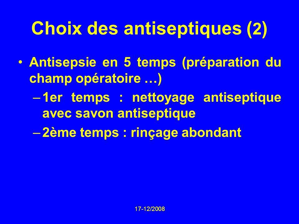 Choix des antiseptiques (2)