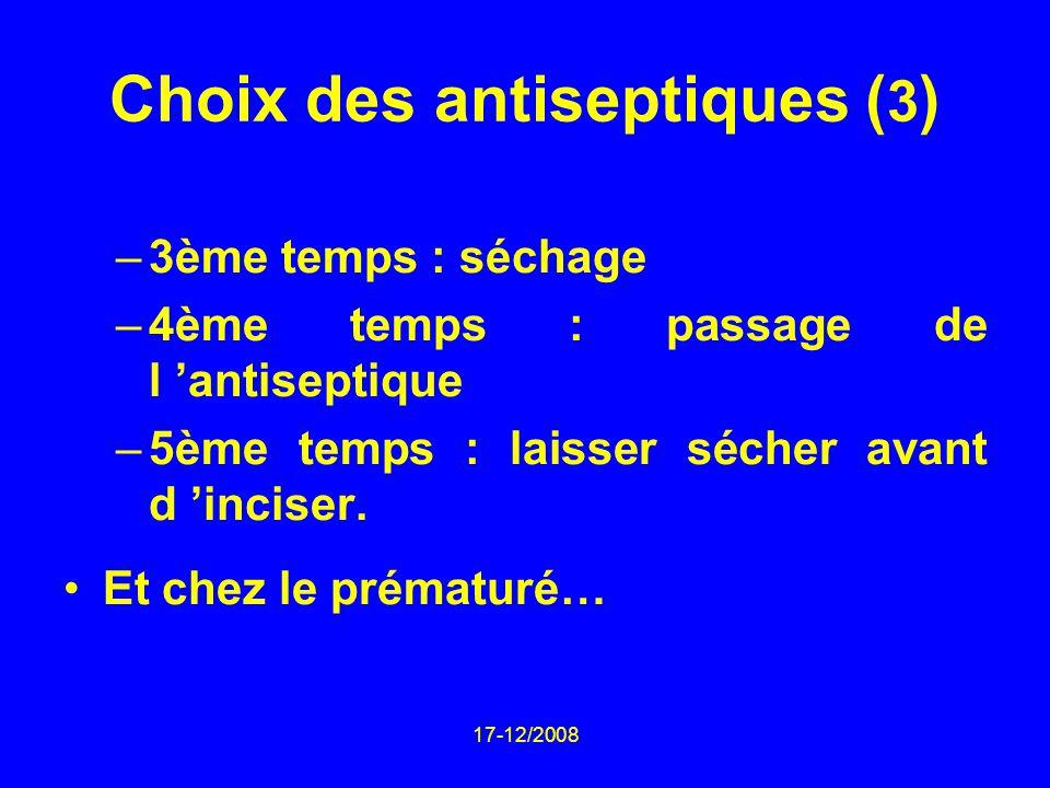 Choix des antiseptiques (3)