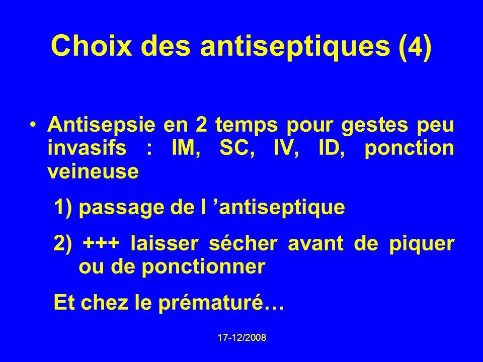 Choix des antiseptiques (4)