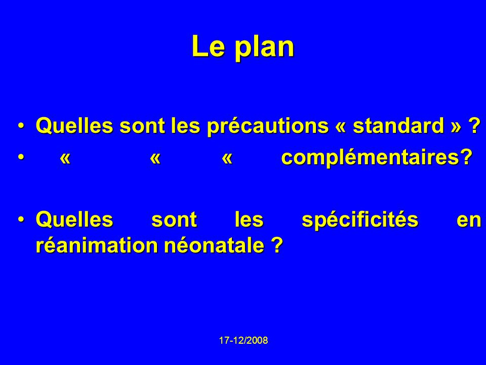 Le plan Quelles sont les précautions « standard »