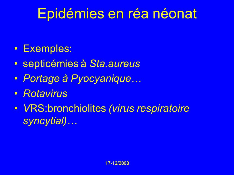 Epidémies en réa néonat