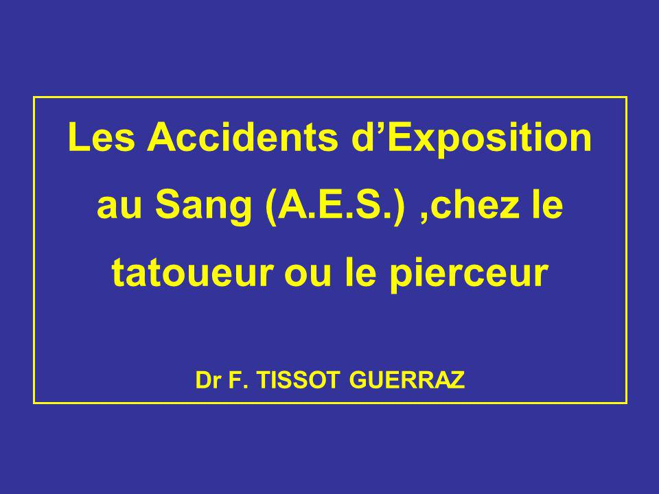 Les Accidents d'Exposition au Sang (A. E. S