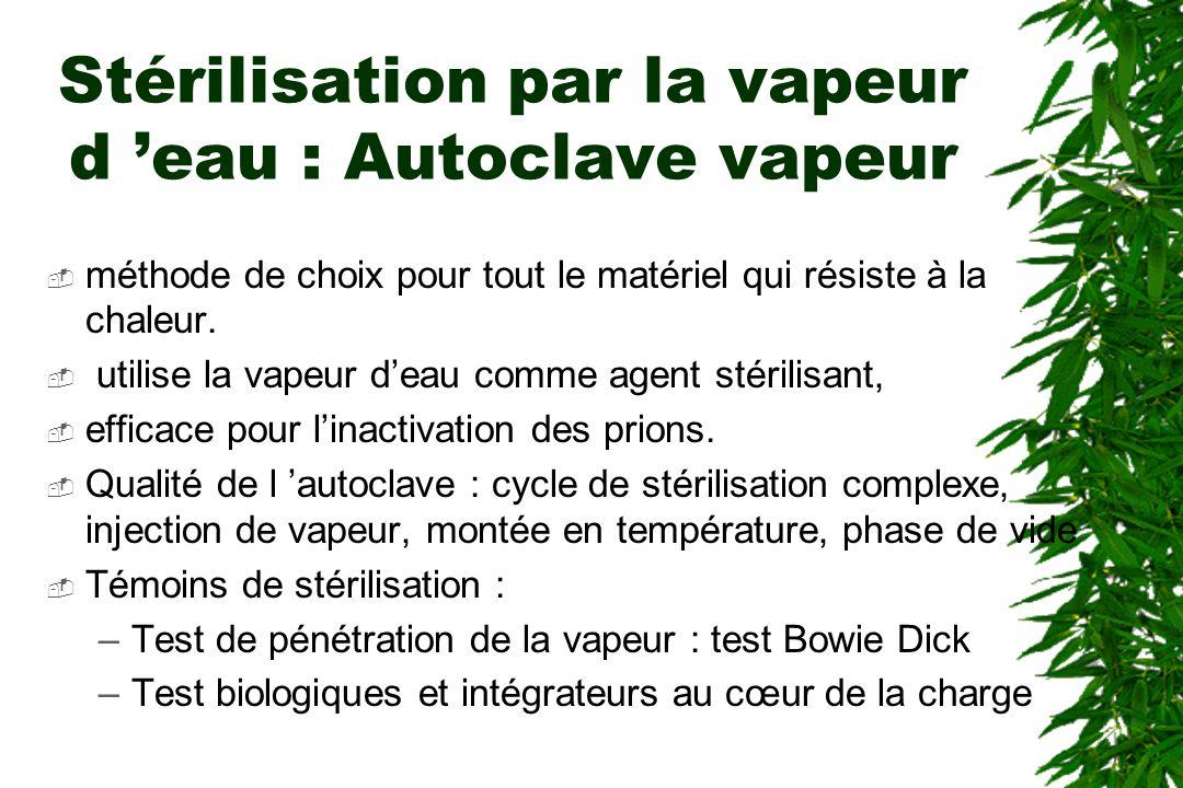 Stérilisation par la vapeur d 'eau : Autoclave vapeur