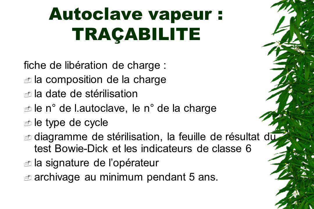 Autoclave vapeur : TRAÇABILITE