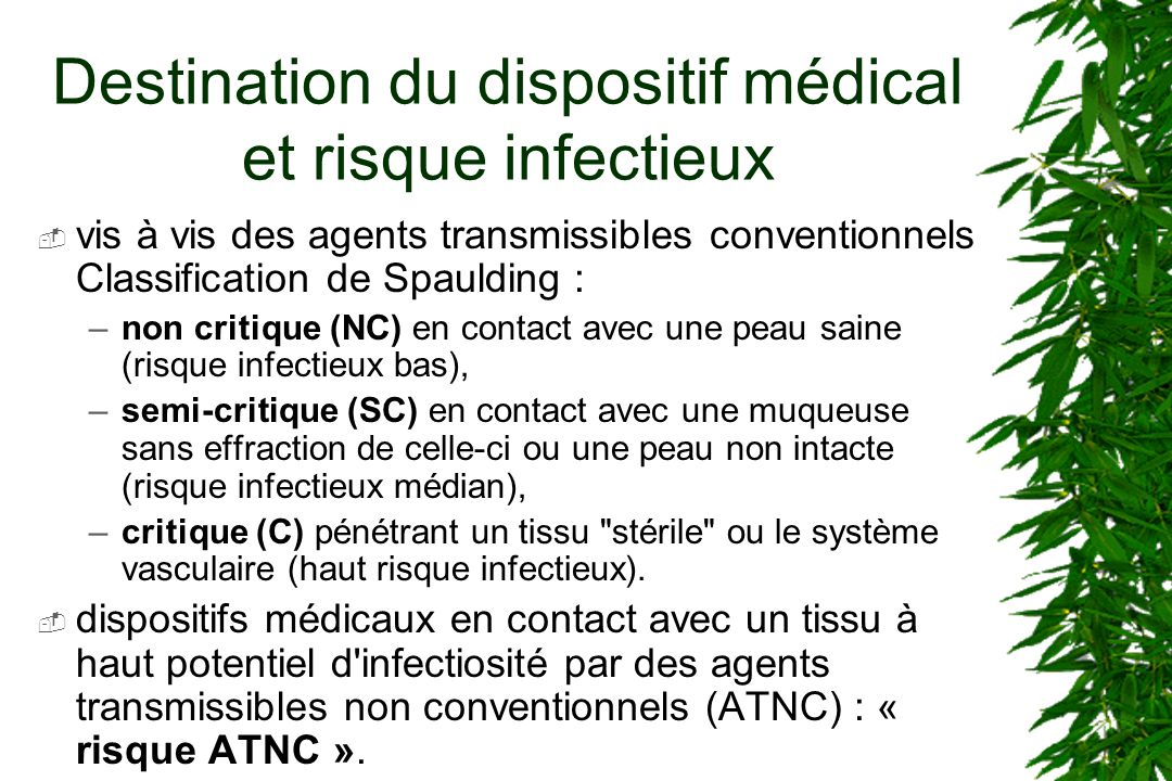 Destination du dispositif médical et risque infectieux