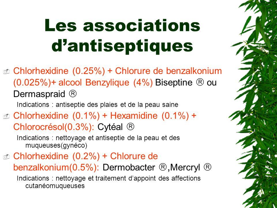 Les associations d'antiseptiques