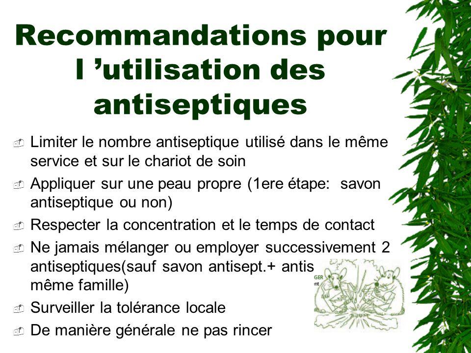 Recommandations pour l 'utilisation des antiseptiques
