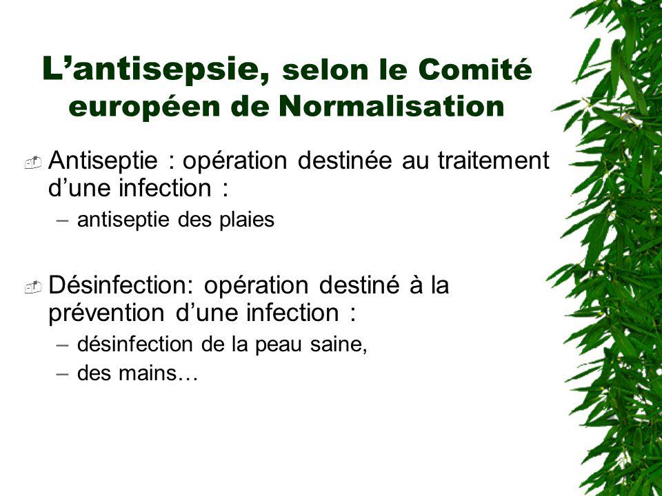 L'antisepsie, selon le Comité européen de Normalisation