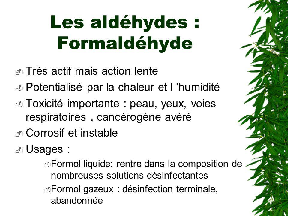 Les aldéhydes : Formaldéhyde