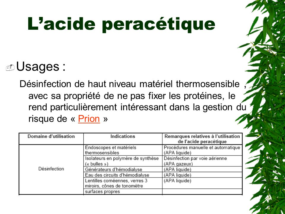 L'acide peracétique Usages :