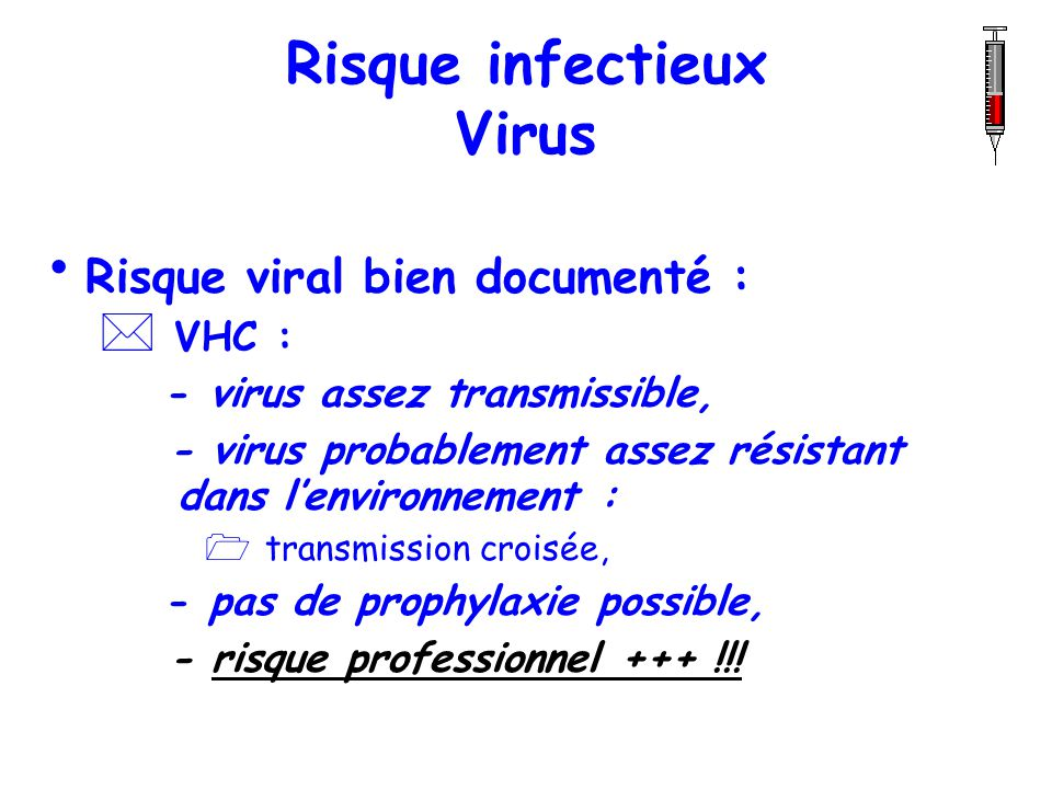 Risque infectieux Virus