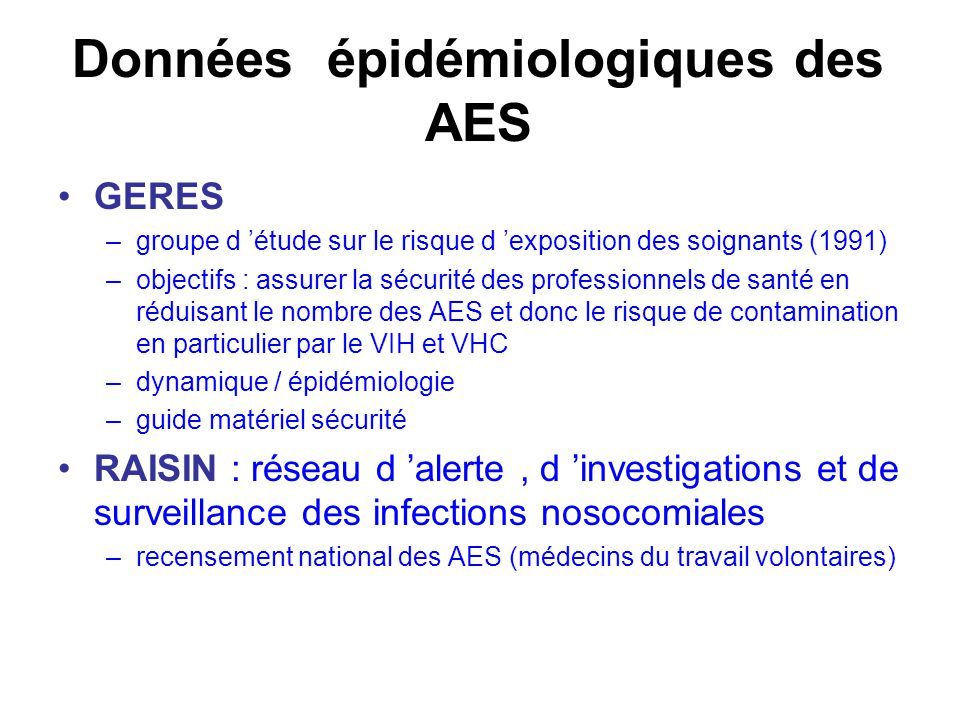 Données épidémiologiques des AES
