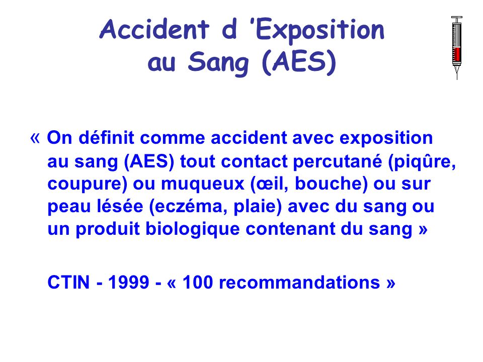 Accident d 'Exposition au Sang (AES)