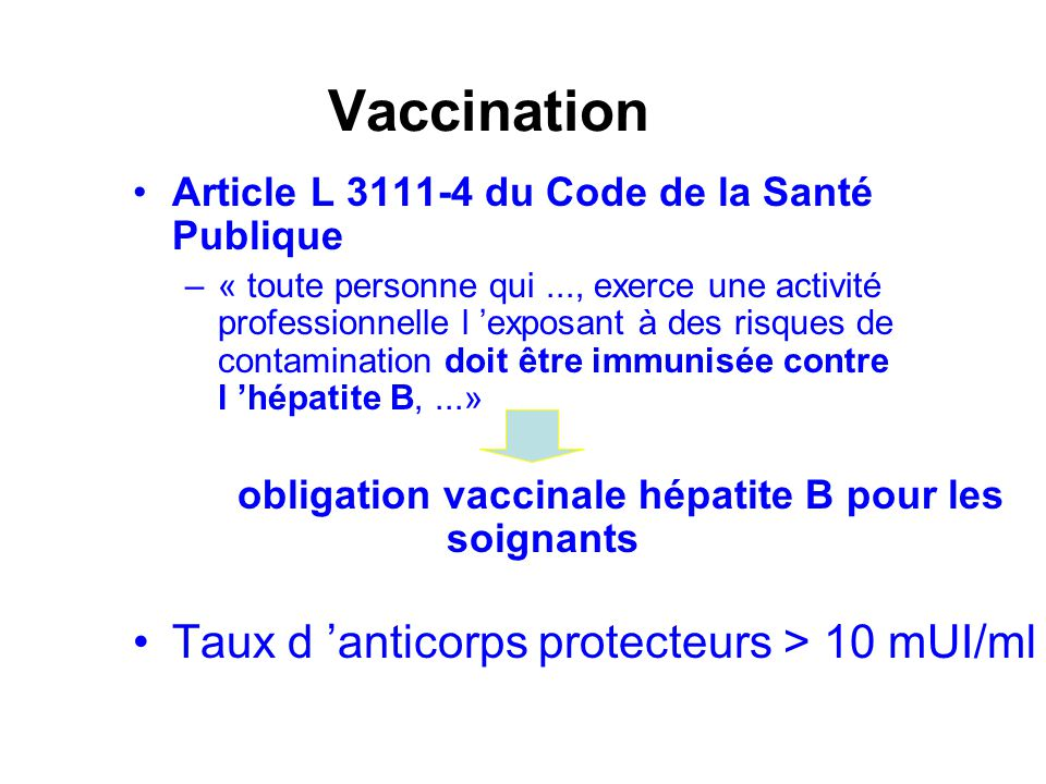 Vaccination Taux d 'anticorps protecteurs > 10 mUI/ml