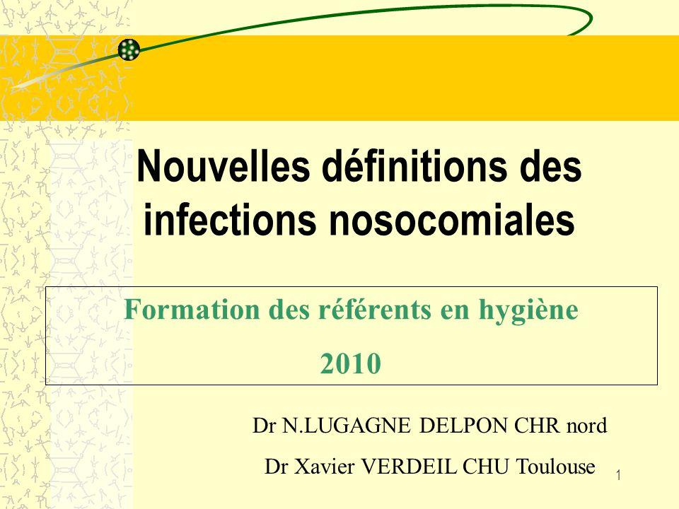 Nouvelles définitions des infections nosocomiales