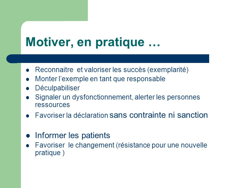 Motiver, en pratique … Informer les patients