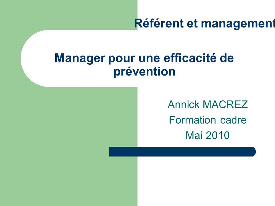 Manager pour une efficacité de prévention
