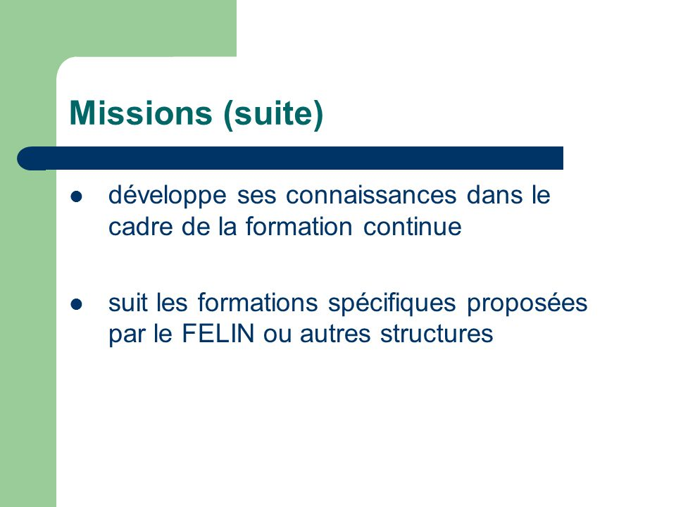 Missions (suite) développe ses connaissances dans le cadre de la formation continue.