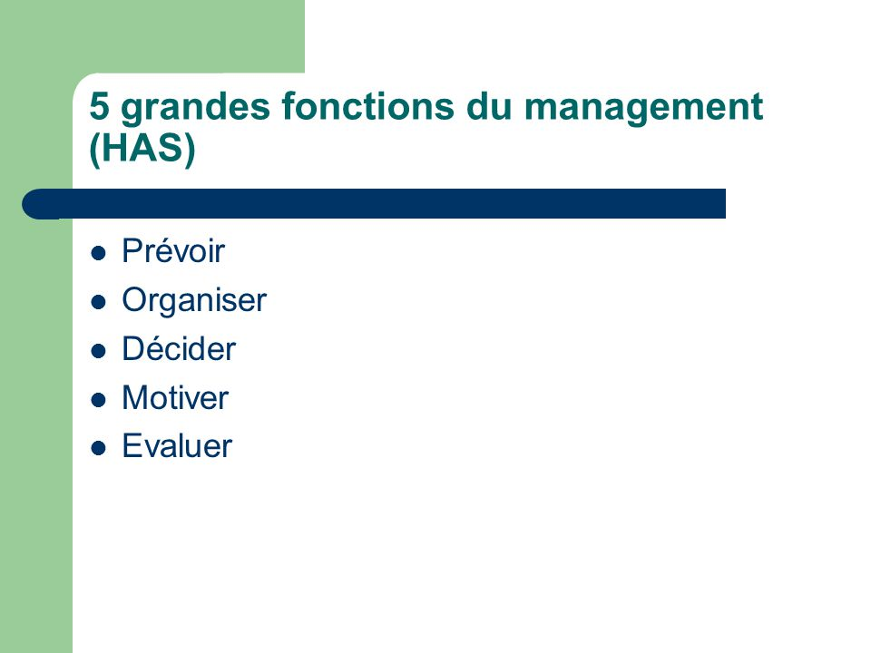 5 grandes fonctions du management (HAS)