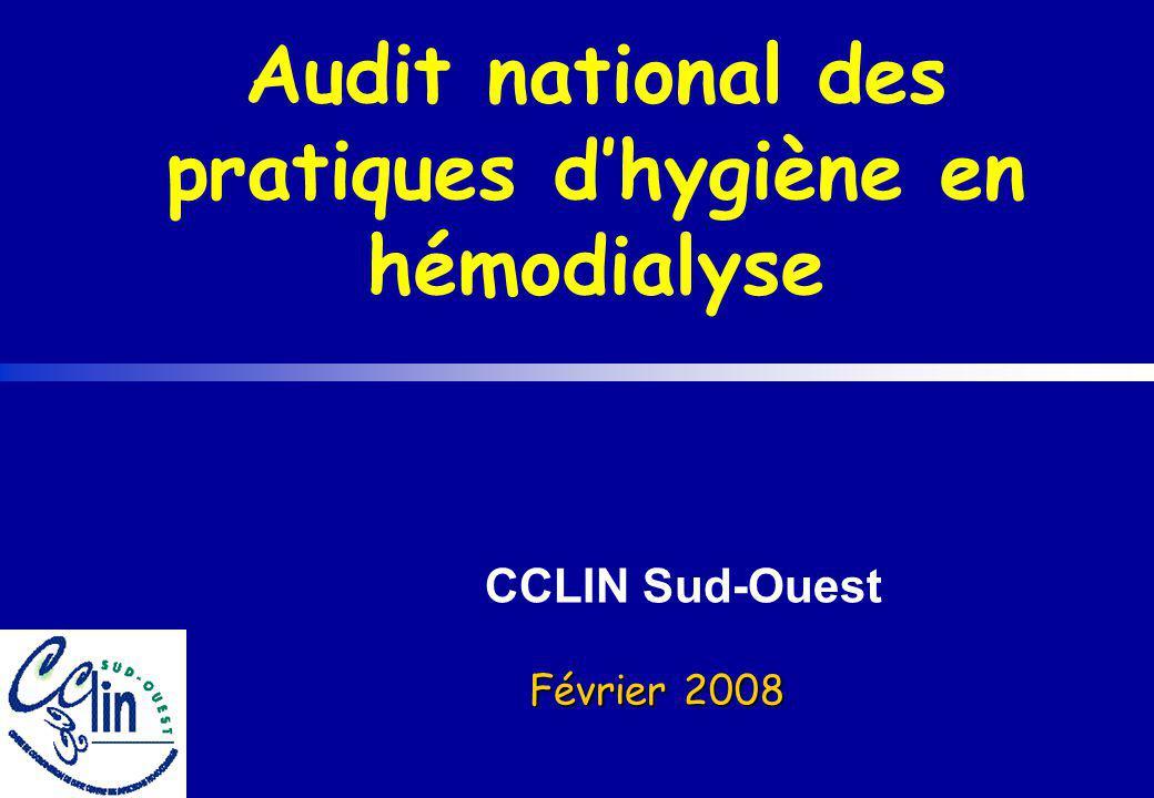 Audit national des pratiques d'hygiène en hémodialyse