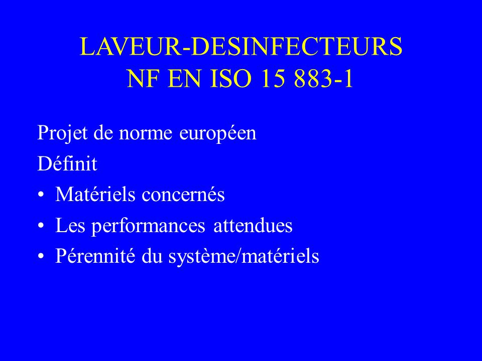 Les laveurs d sinfecteurs ppt video online t l charger for Nf en 13384 1
