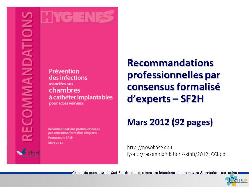 Recommandations professionnelles par consensus formalisé d'experts – SF2H Mars 2012 (92 pages)