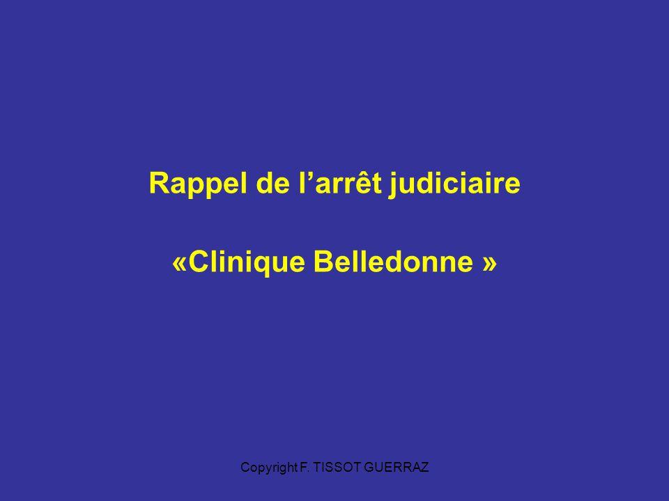 Rappel de l'arrêt judiciaire «Clinique Belledonne »
