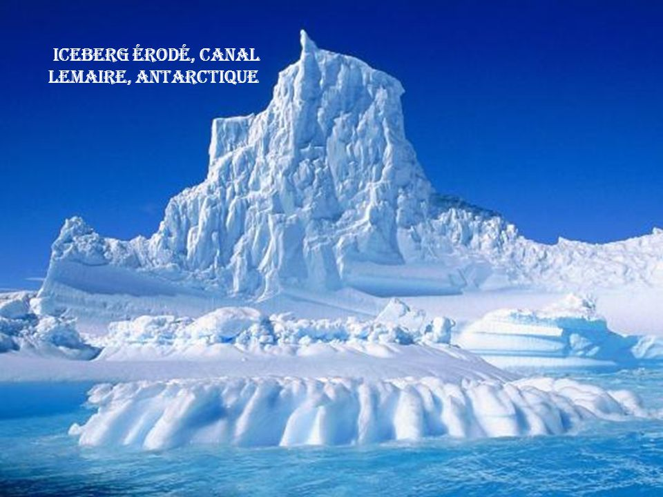Iceberg érodé, Canal Lemaire, Antarctique