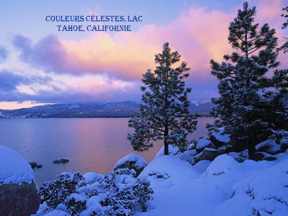 Couleurs célestes, Lac Tahoe, Californie