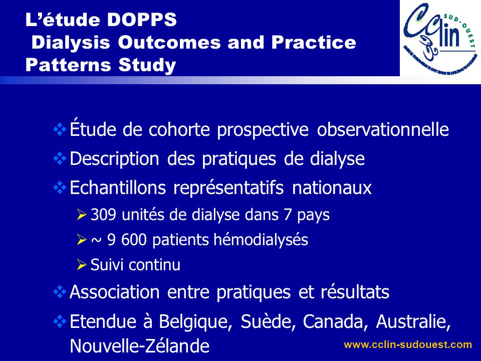 L'étude DOPPS Dialysis Outcomes and Practice Patterns Study