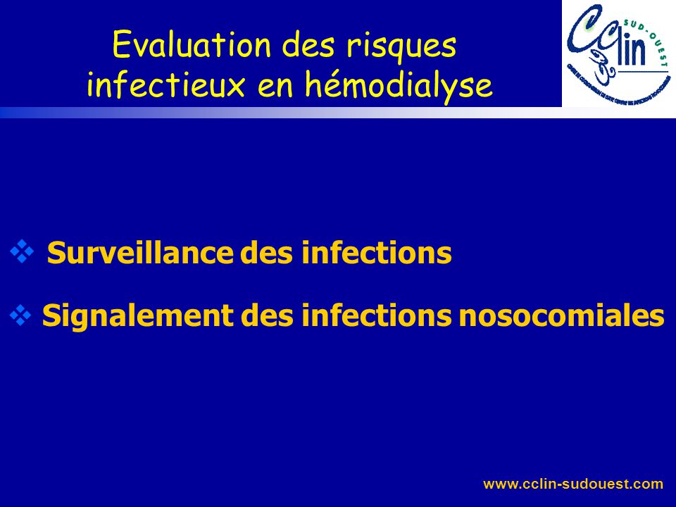 Evaluation des risques infectieux en hémodialyse