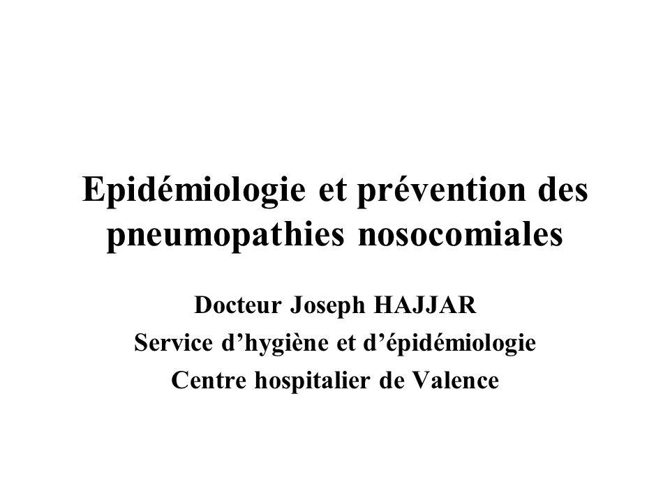 Epidémiologie et prévention des pneumopathies nosocomiales
